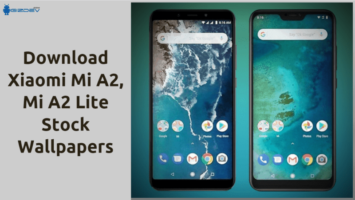 Xiaomi Mi A2, A2 Lite Wallpapers