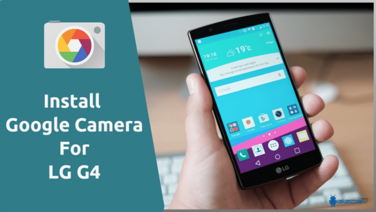 Google Camera For LG G4
