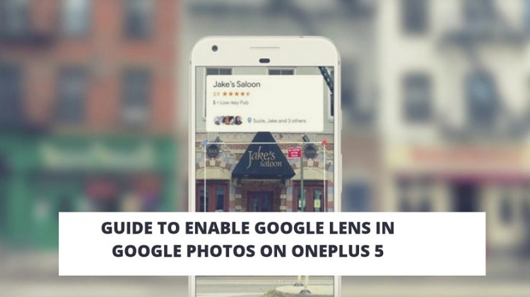 Guide To Enable Google Lens In Google Photos On OnePlus 5. Follow the post to enable Google Lens On OnePlus 5