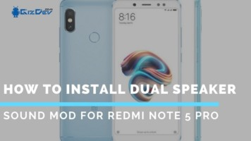 How To Install Dual Speaker Sound MOD For Redmi Note 5 Pro. Follow the post to get Sound MOD On Redmi Note 5 Pro.