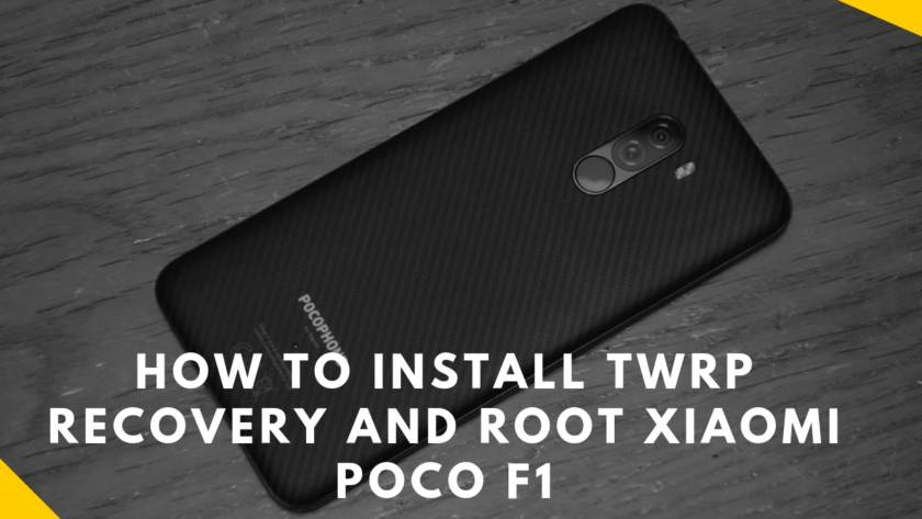 How To Install TWRP Recovery And Root Xiaomi Poco F1. follow the post to install recovery as well to root Poco F1.