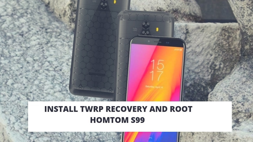 Install TWRP Recovery And Root HOMTOM S99 With Magisk. Follow the post to root HOMTOM S99