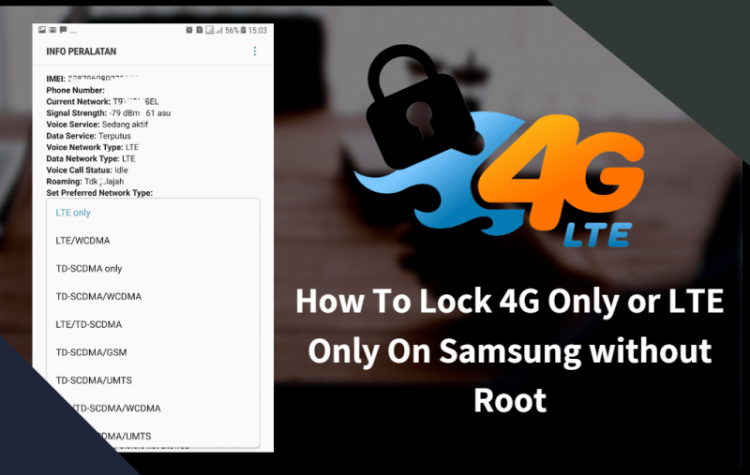Lock 4G Only or LTE Only On Samsung