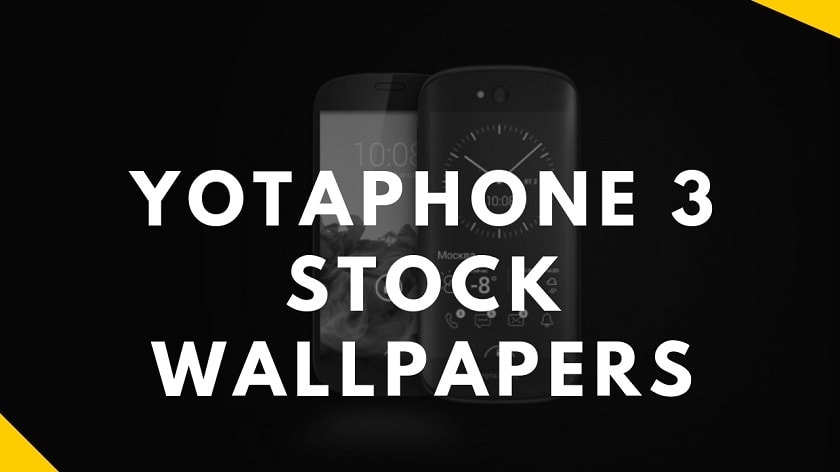 Download Yotaphone 3 Stock Wallpapers In High Resolution. Follow the post to know Yotaphone 3 Specifications and Yotaphone 3 Wallpapers.