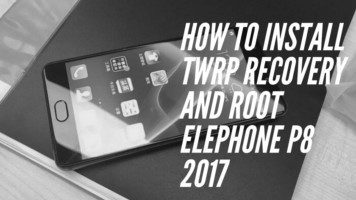 How To Install TWRP Recovery And Root Elephone P8 2017 With MTK Flash Tool. Follow the post to Root Elephone P8 2017.