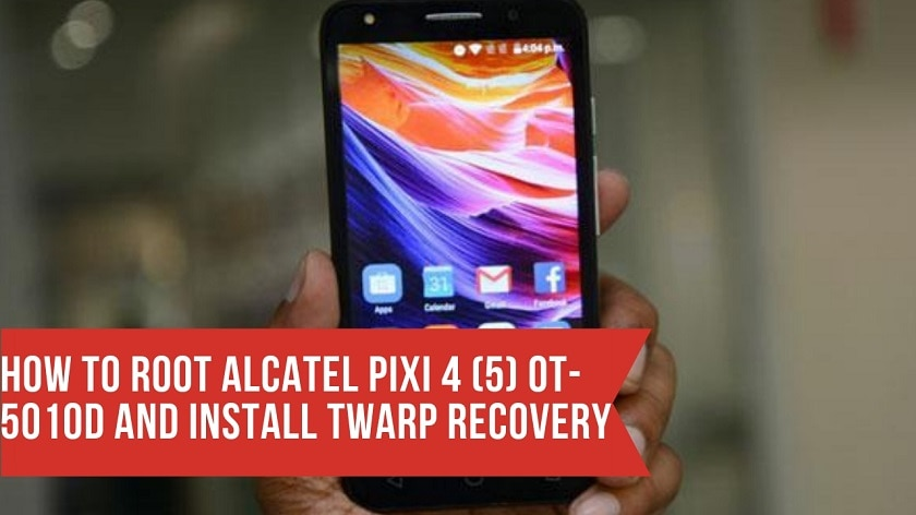 How To Root Alcatel Pixi 4 (5) OT-5010D And Install TWARP Recovery. Follow the post to get root on Alcatel Pixi 4 (5) OT-5010D.