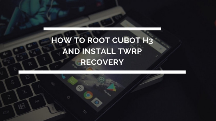 How To Root Cubot H3 And Install TWRP Recovery (Working Method). Follow the post to get root on Cubot H3. Follow steps correctly.