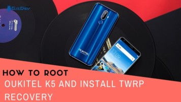 How To Root OUKITEL K5 And Install TWRP Recovery. Follow the post to get root on OUKITEL K5. Follow steps correctly.