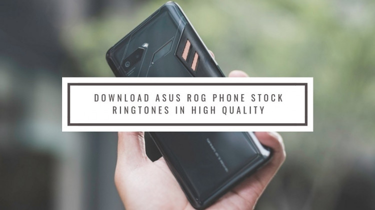 Download ASUS ROG Phone Stock Ringtones In High Quality. Follow the post to get, Asus ROG Phone Ringtones.