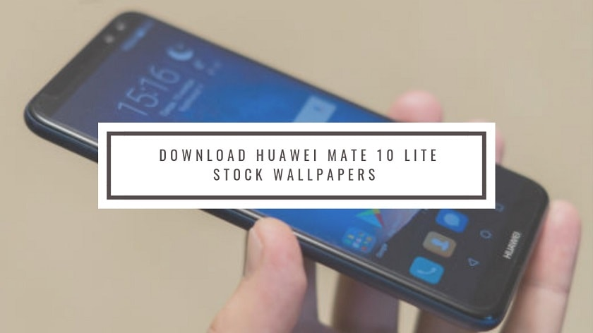 Download Huawei Mate 10 Lite Stock Wallpapers In High Resolution. Follow the post to know Mate 10 Lite Specifications and Huawei Mate 10 Lite Wallpapers.