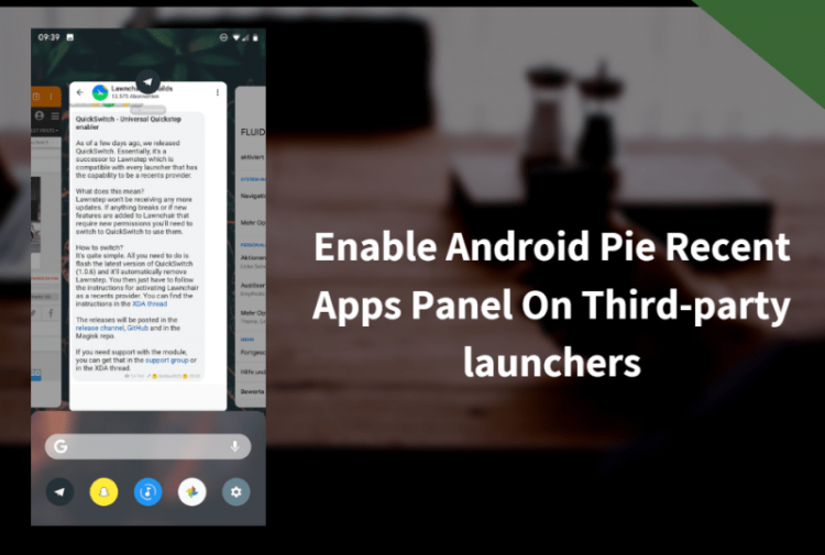 Enable Android Pie Recent Apps Panel
