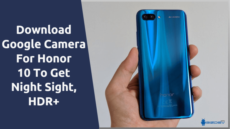 Google Camera For Honor 10