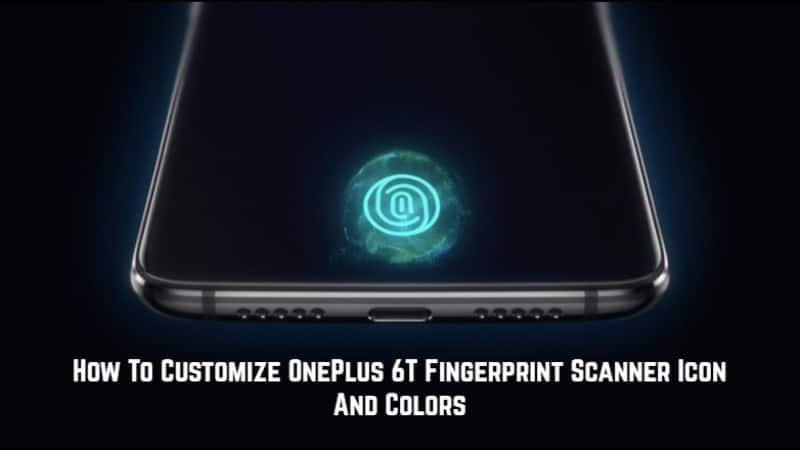 Customize OnePlus 6T Fingerprint Scanner Icon