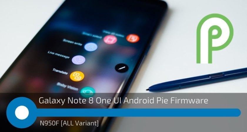 Galaxy Note 8 One UI Android Pie Firmware