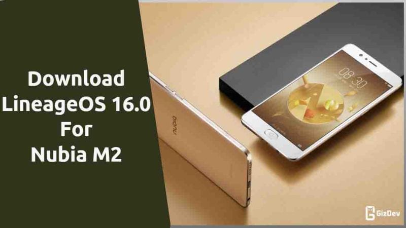 LineageOS 16.0 For Nubia M2