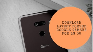 Download Latest Ported Google Camera For LG G8