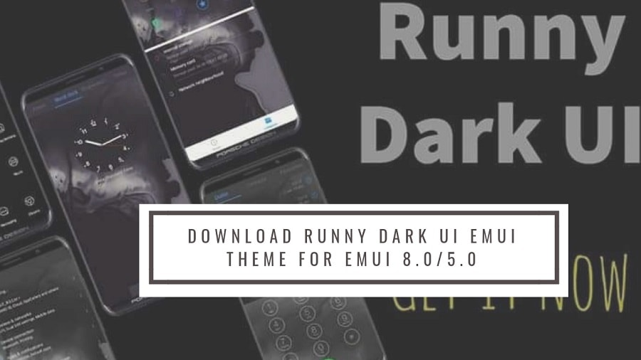 Download Runny Dark UI EMUI Theme for EMUI 8.05.0