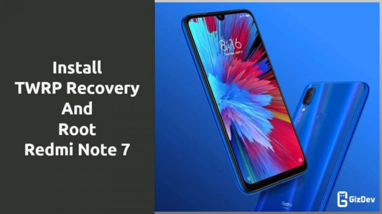 TWRP Recovery And Root Redmi Note 7