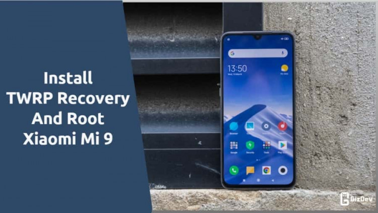TWRP Recovery And Root Xiaomi Mi 9