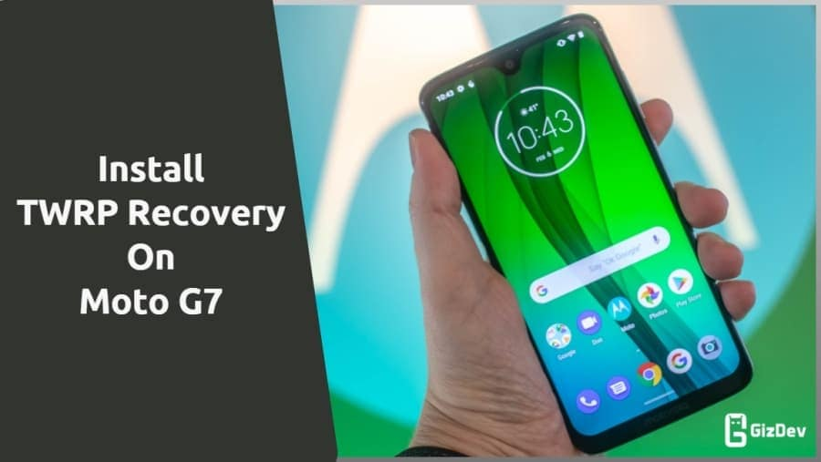 TWRP Recovery On Moto G7