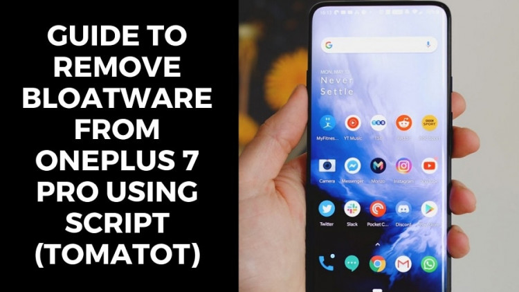 Guide To Remove Bloatware From OnePlus 7 Pro Using Script (Tomatot)