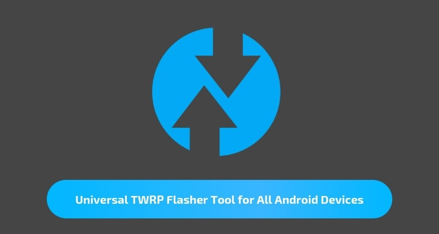 Universal TWRP Flasher Tool for All Android