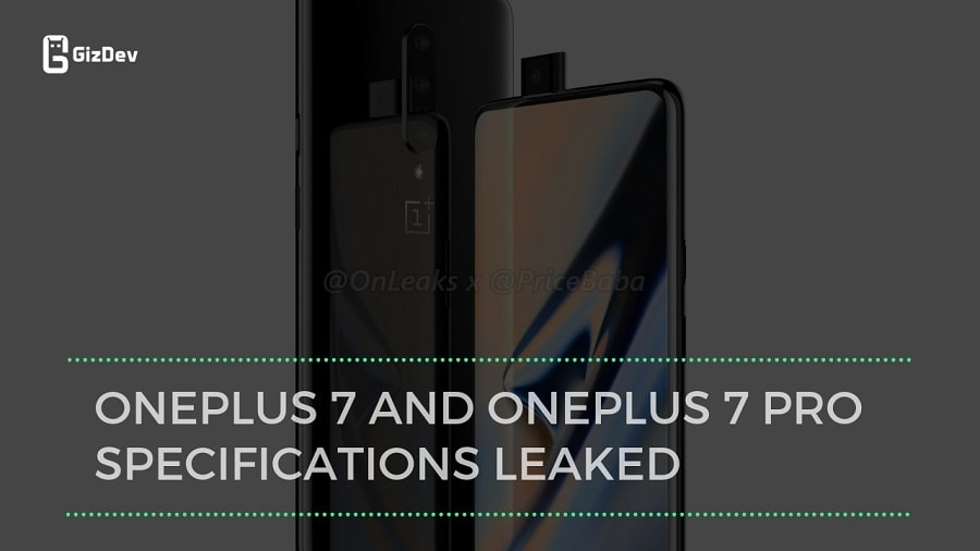 [Update] OnePlus 7 And OnePlus 7 Pro Specifications Leaked
