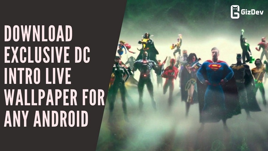 Download Exclusive DC Intro Live Wallpaper For Any Android