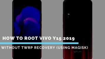 How To Root Vivo Y15 2019 Without TWRP Recovery (Using Magisk)