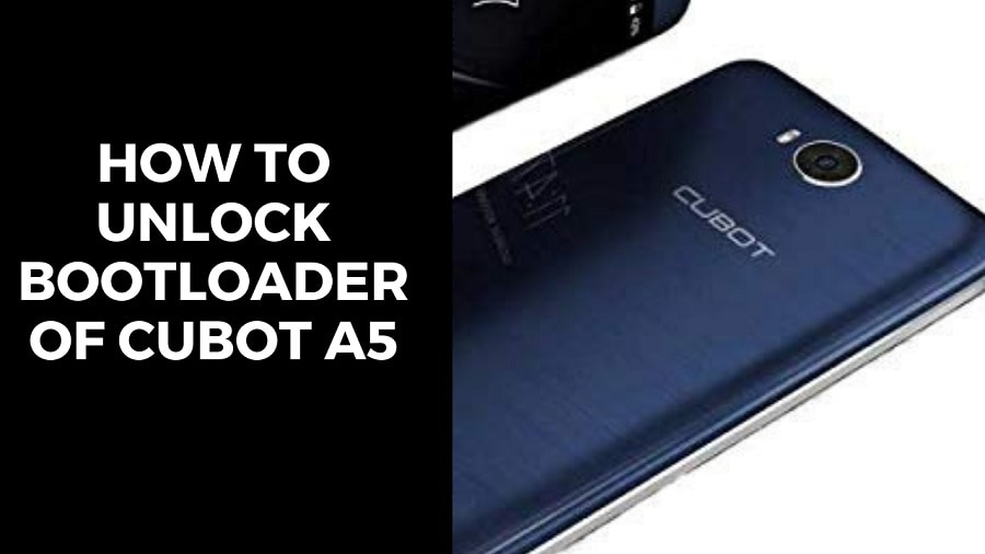 How To Unlock Bootloader Of Cubot A5