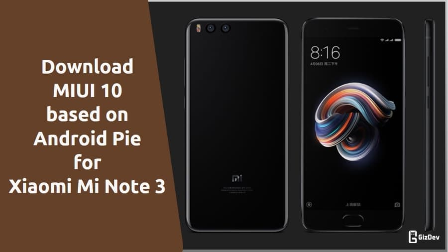 MIUI 10 based on Android Pie for Xiaomi Mi Note 3