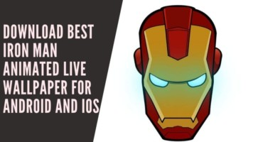 Download Best Iron Man Animated Live Wallpaper For Android and iOS