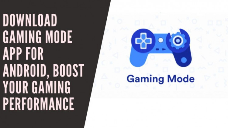 Download Gaming Mode App For Android, Boost Your Gaming Performance