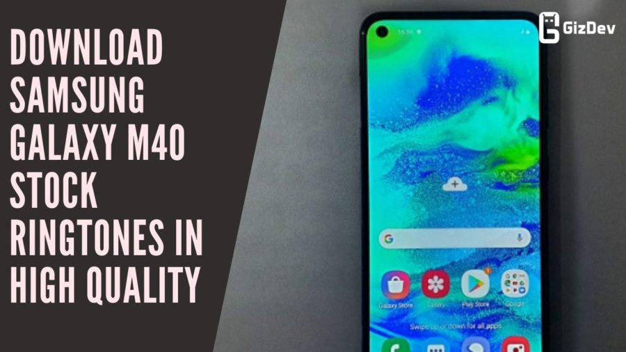 Download Samsung Galaxy M40 Stock Ringtones In High Quality