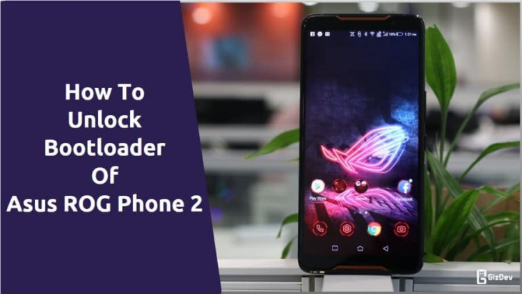 Unlock Bootloader Of Asus ROG Phone 2