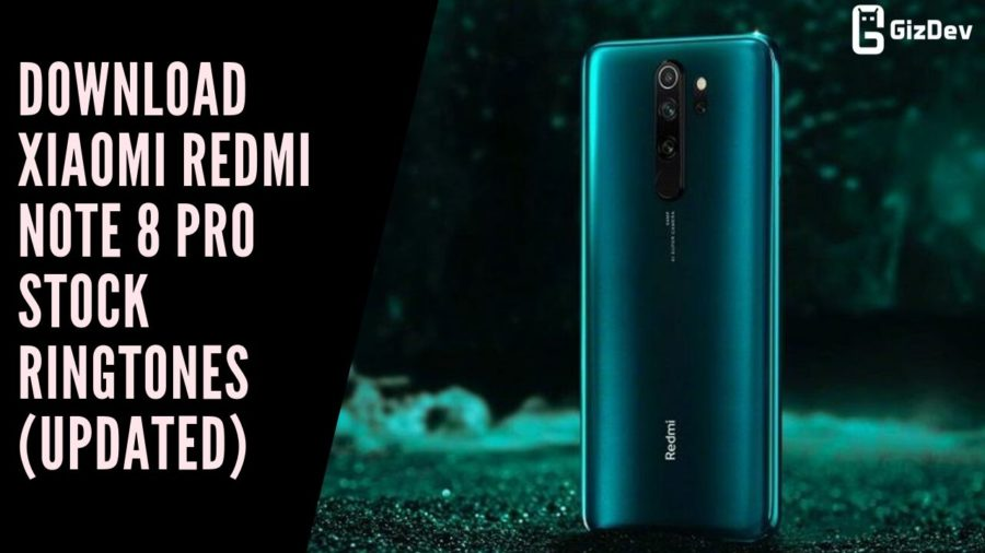 Download Xiaomi Redmi Note 8 Pro Stock Ringtones (Updated)