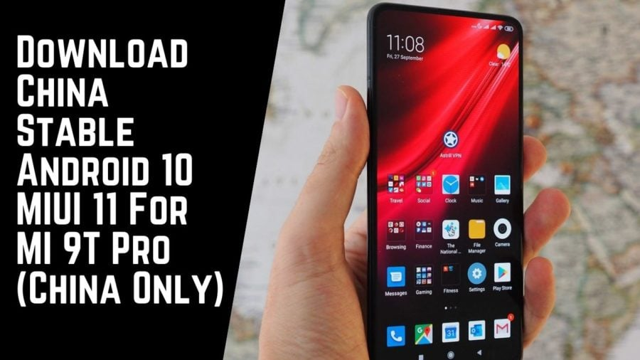 Download China Stable Android 10 MIUI 11 For MI 9T Pro (China Only)
