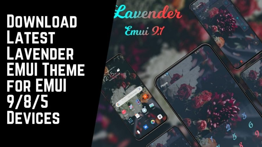 Download Latest Lavender EMUI Theme for EMUI 985 Devices