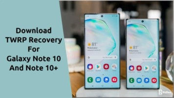 TWRP Recovery For Galaxy Note 10/Plus
