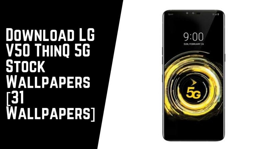 Download LG V50 ThinQ 5G Stock Wallpapers [31 Wallpapers]