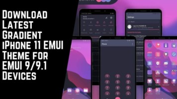 Download Latest Gradient iPhone 11 EMUI Theme for EMUI 99.1 Devices