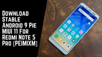 Download Stable Android 9 Pie MIUI 11 For Redmi Note 5 Pro [PEIMIXM]