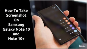 Take Screenshot On Samsung Galaxy Note 10 and Note 10+
