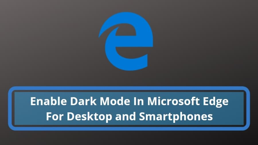 Enable Dark Mode In Microsoft Edge