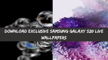 Download Exclusive Samsung Galaxy S20 Live Wallpapers [Video Walls]