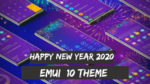 Download Happy New Year 2020 EMUI Theme for EMUI 10 Devices