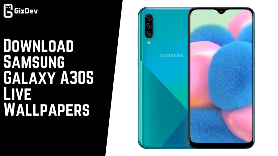 Download Samsung Galaxy A30s Live Wallpapers