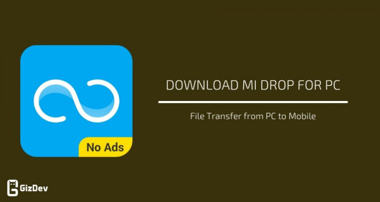 Mi Drop for PC – File Transfer from PC to Mobile