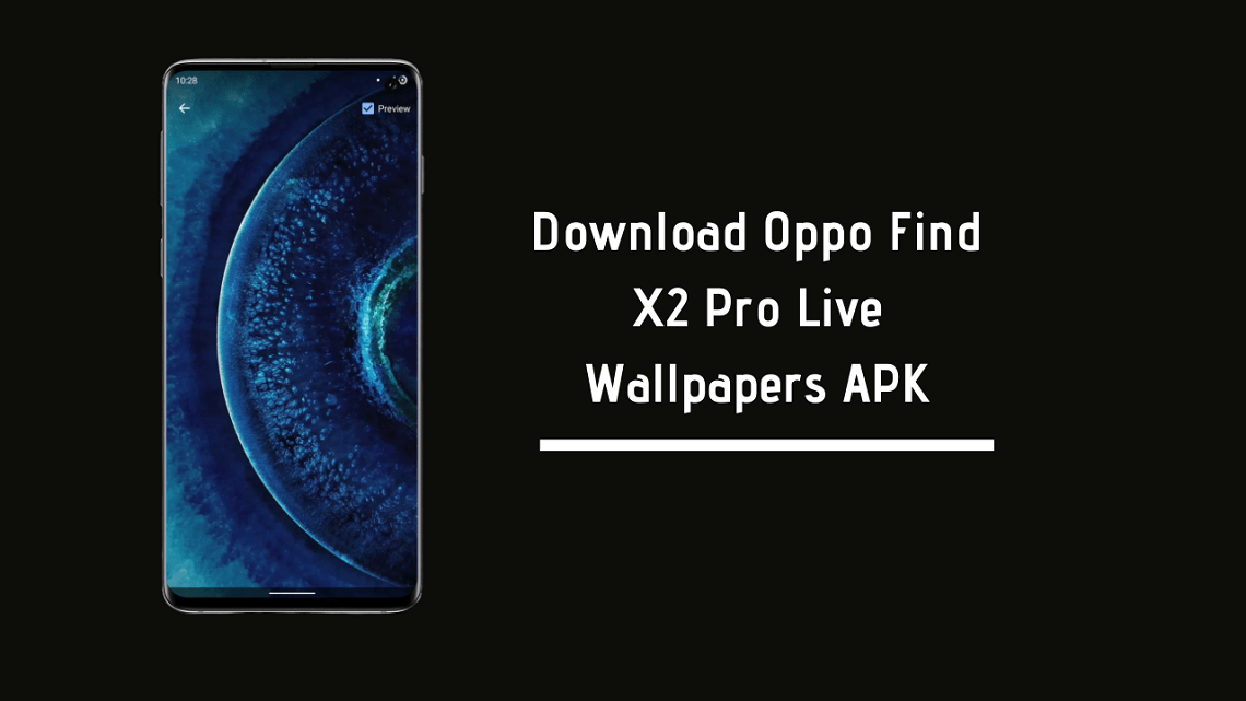 Oppo Find X2 Pro Live Wallpapers