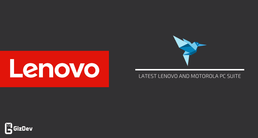 Latest Lenovo and Motorola PC Suite